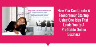 Teenpreneur Start Up with Jacqueline T. Hill