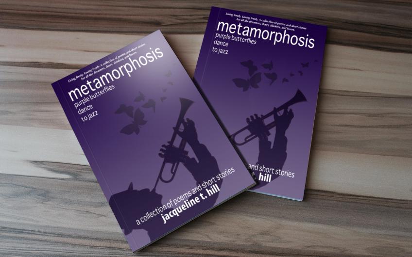 Metamorphosis: Purple Butterflies Dance to Jazz -Jacqueline T. Hill